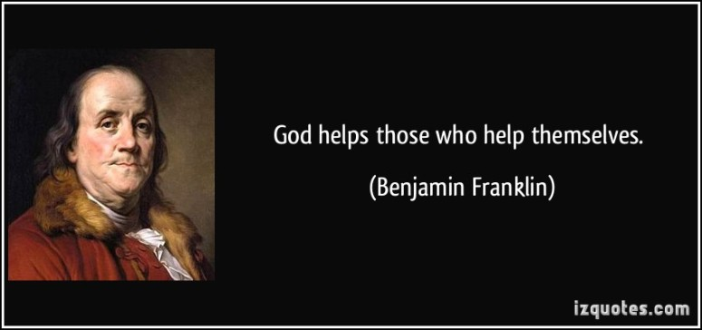 God Help Those who help Themselves