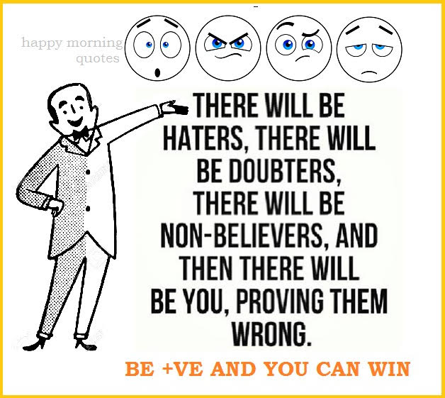there-will-be-haters-and-doubters