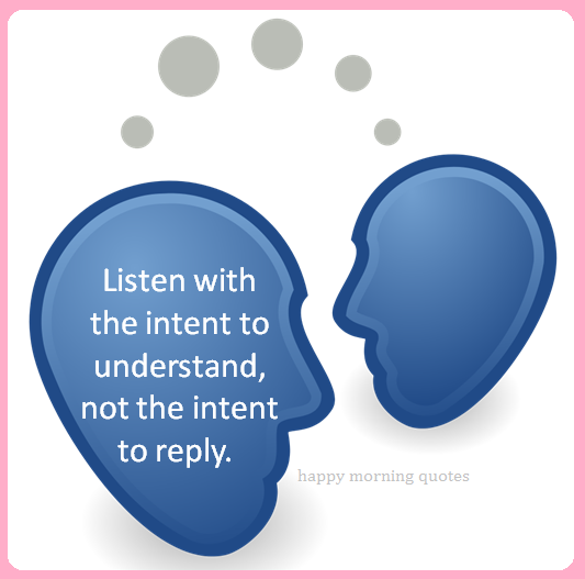 listen-with-the-intent-to-understand
